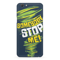 Be Unstoppable design Oppo F5  printed back cover