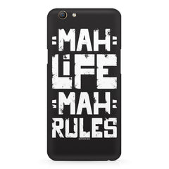 Mah Life Mah Rules Quirky design,  Oppo F5  printed back cover