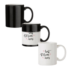 Best Mom Ever Design black magic mugs| Design appears when hot water is poured