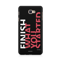 Finish What You Started - Quotes With Determination design,  Samsung Samsung J7 2017  printed back cover