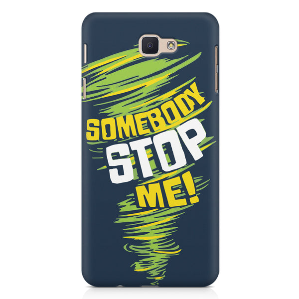 Be Unstoppable design Samsung On7 2016   printed back cover