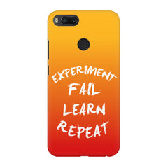 Experiment Fail Learn Repeat - Entrepreneur Quotes design,  Xiaomi Mi A1  printed back cover