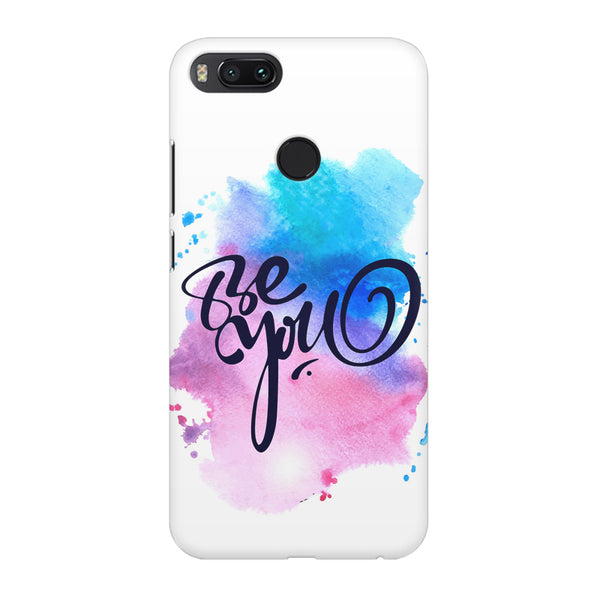 Be yourself design Xiaomi Mi A1  printed back cover