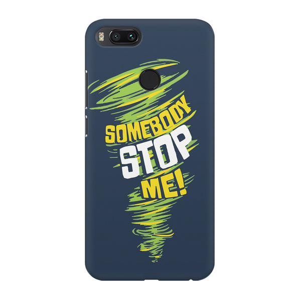 Be Unstoppable design Xiaomi Mi A1  printed back cover