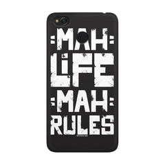 Mah Life Mah Rules Quirky design,  Xiaomi Mi 4x  printed back cover