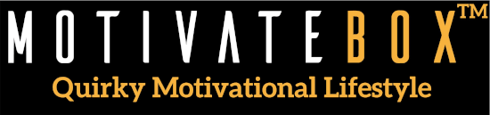 Motivatebox! Quirky, Motivational & Lifestyle.