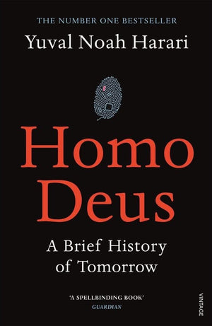 Homo Deus: A History of Tomorrow | Yuval Noah Harari