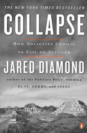 Collapse | Jared Diamond