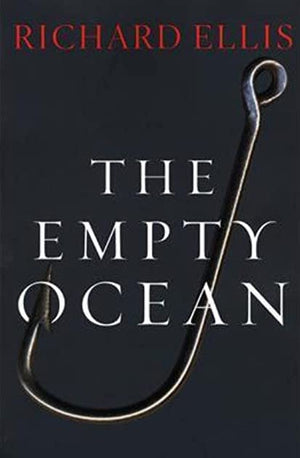 The Empty Ocean | Richard Ellis