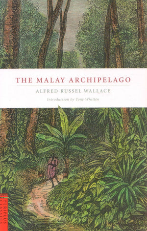 The Malay Archipelago | Alfred Russel Wallace