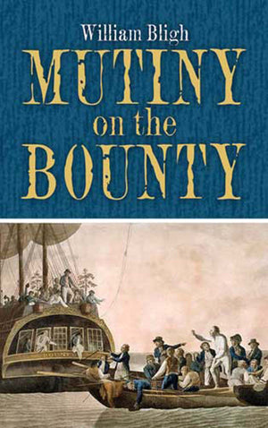 Mutiny on the Bounty | Charles Bernard Nordhoff
