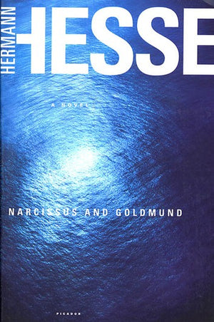 Narcissus & Goldmund | Hermann Hesse