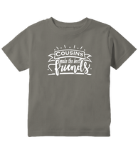Cousins Make The Best Friends Toddler T-Shirt