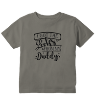 I Got The Looks From My Daddy Unisex Toddler T-Shirt