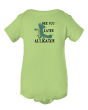 See You Later Alligator Baby Onesie Bodysuit