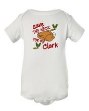 Save The Neck For Me Clark Christmas Vacation Baby Onesie Bodysuit