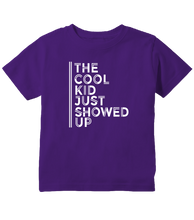The Cool Kid Just Showed Up Toddler T-Shirt