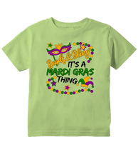 Beads and Bling It's a Mardi Gras Thing Mardi Gras Toddler T-Shirt
