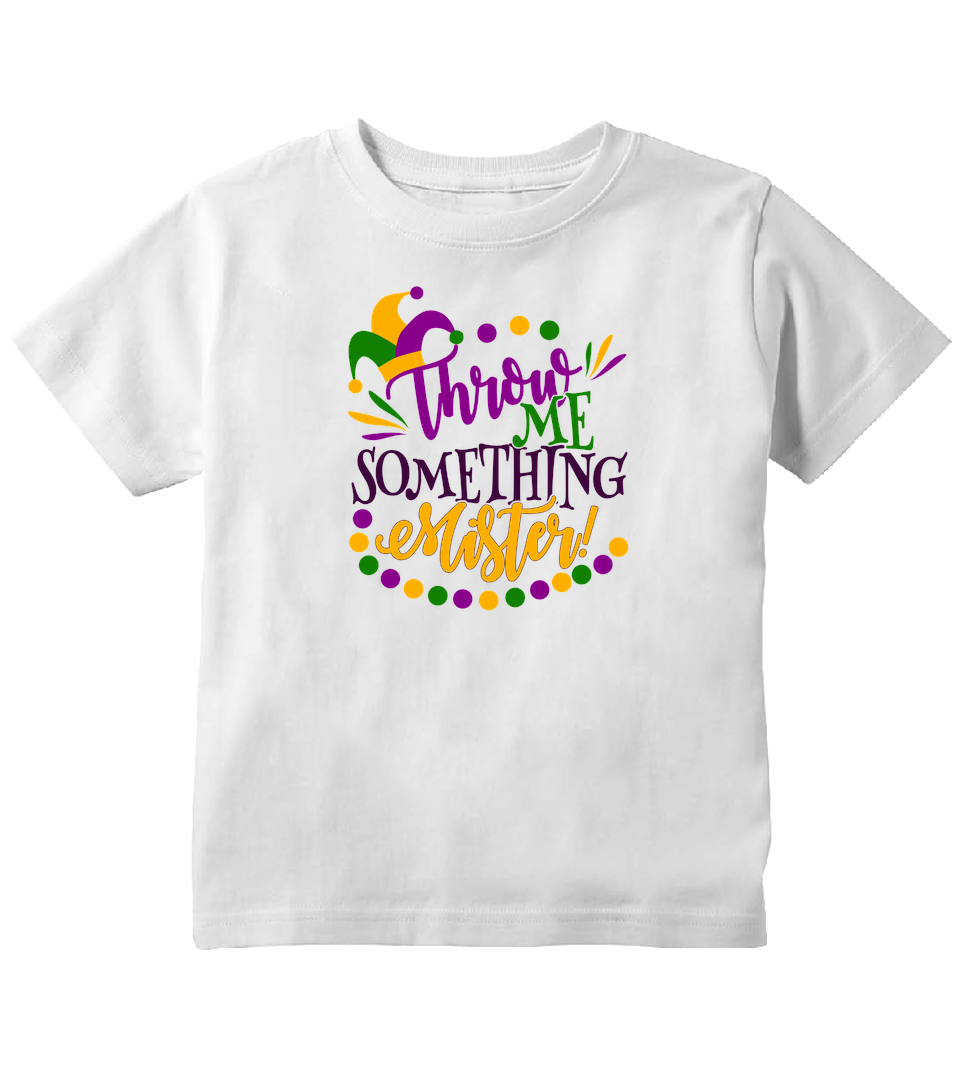 Throw Me Something Mister Mardi Gras Toddler T-Shirt