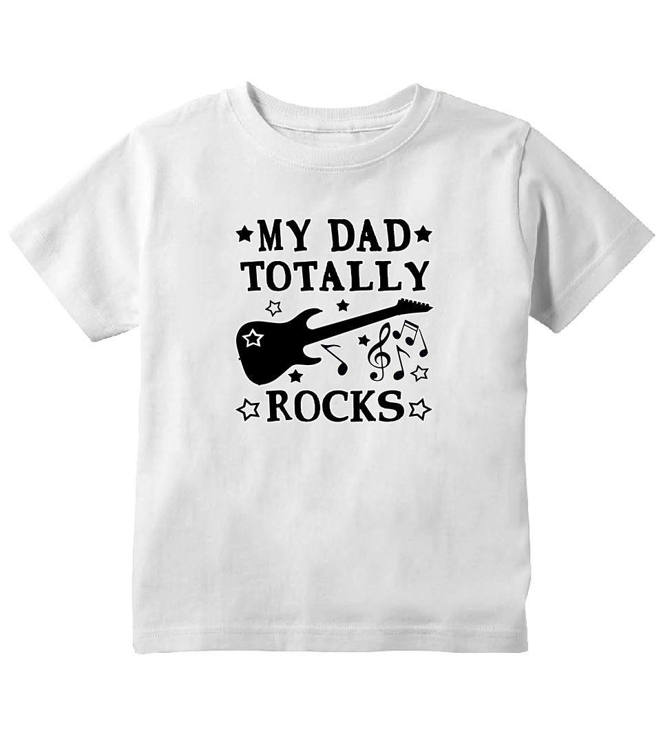 My Dad Totally Rocks Toddler T-Shirt