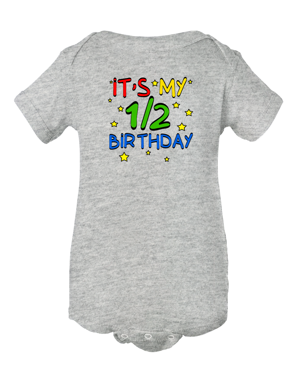 Half Birthday Bodysuit - It's My 1/2 Birthday Baby Onesie