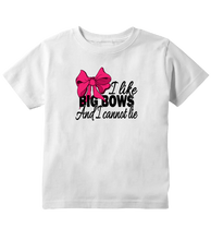 I Like Big Bows and I Cannot Lie Toddler T-Shirt