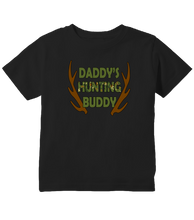 Daddy's Hunting Buddy Toddler T-Shirt