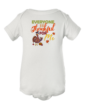 Everyone is Thankful for Me Thanksgiving Turkey Baby Bodysuit
