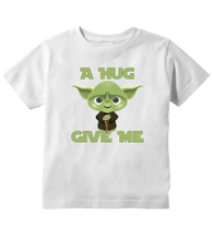 A Hug Give Me, Give Me A Hug Funny Galaxy T-Shirt Toddler