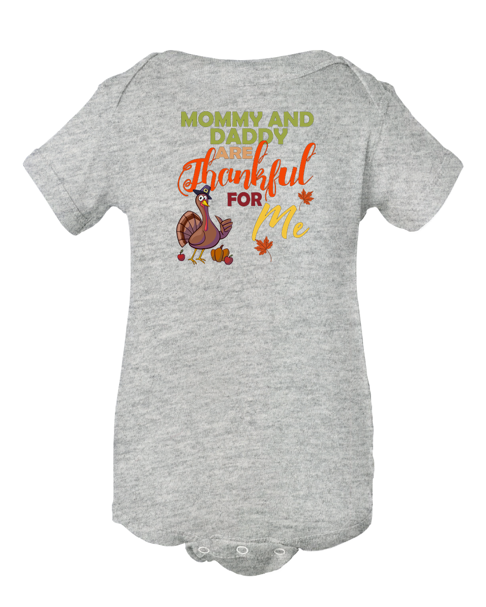 Mommy and Daddy are Thankful for Me Thanksgiving Turkey Baby Bodysuit