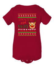 Ugly Christmas Sweater - Too Cute For Ugly Sweaters Baby Onesie