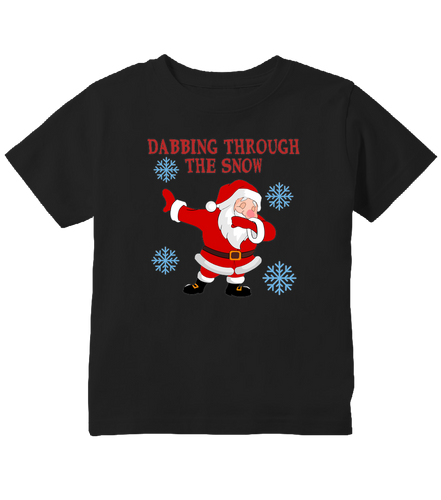 Dabbin Through The Snow Christmas Dabbing Santa Toddler T-Shirt