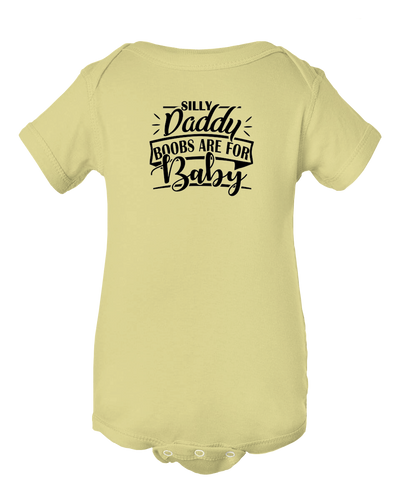 Silly Daddy Boobs Are For Baby, Funny Baby Onesie Bodysuit