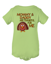 Mommy And Daddy Are Thankful For Me Baby Onesie