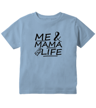 Me And Mama For Life Cute Toddler T-Shirt