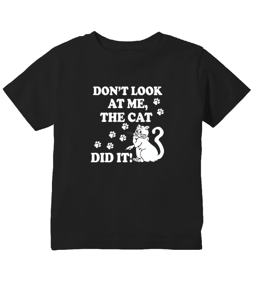 Don't Look At Me The Cat Did It Toddler T-Shirt