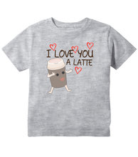 I Love You A Latte Coffee Pun Toddler T-Shirt