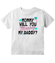 Will You Marry My Daddy Proposal Toddler T-Shirt