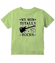 My Mom Totally Rocks Toddler T-Shirt