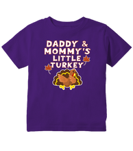 Mommy and Daddy's Little Turkey Thanksgiving Toddler T-Shirt