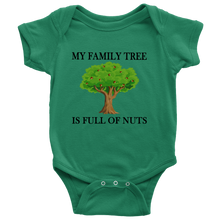 My Family is full on nuts funny baby onesie
