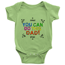 You Can Do This Dad - Funny, Colorful, Cute Baby Bodysuit