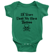 18 Years Until My First Tattoo Cool Baby Onesie