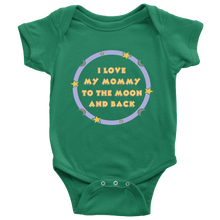 I Love My Mommy To The Moon and Back Unisex Baby Onesie