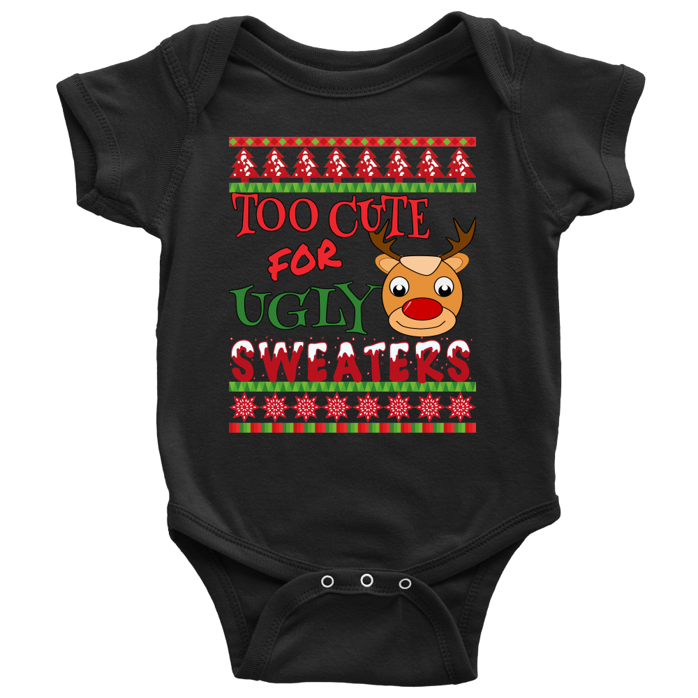 Too Cute For Ugly Sweaters - Ugly Christmas Sweater Inspired Baby Onesie