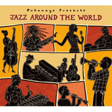 Putumayo World Music. Jazz Around The World CD