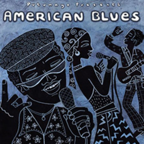 Putumayo World Music. American Blues CD