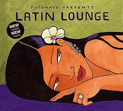 Putumayo World Music. Latin Lounge CD