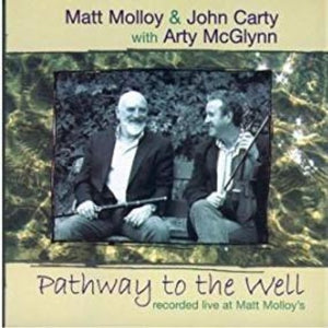 "Matt Molloy & John Carty with Arty McGlynn ""Pathway to the well"""