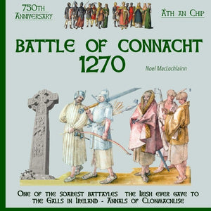 Battle of Connacht 1270 by Noel MacLochlainn